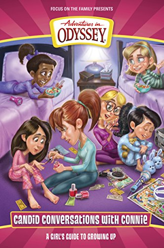 Candid Conversations with Connie, Volume 1: A Girl's Guide to Growing Up (Adventures in Odyssey Books)