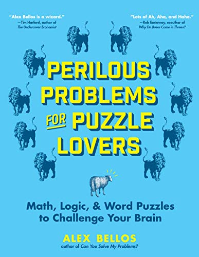 Perilous Problems for Puzzle Lovers: Math, Logic, & Word Puzzles to Challenge Your Brain