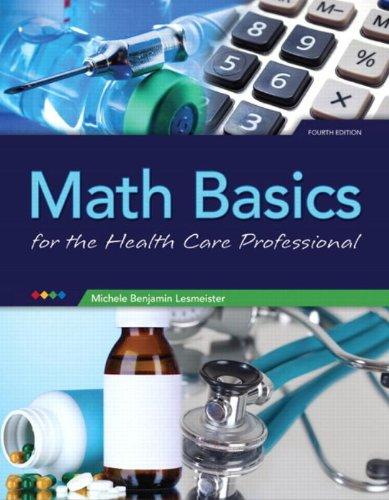 Math Basics for Health Care Professionals (4th Edition)
