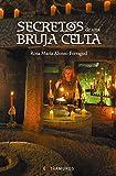 Secretos de una bruja celta (OBRAS DE REFERENCIA - EXTRAMUROS E-book)