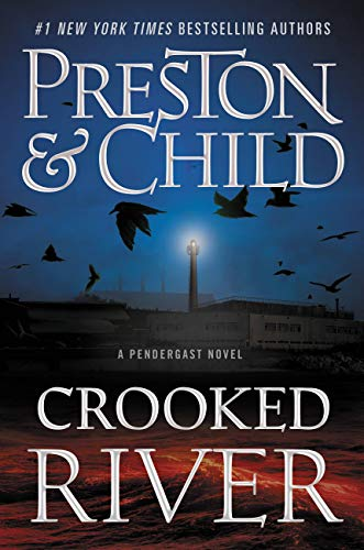 Crooked River (Agent Pendergast Series Book 19) (English Edition)