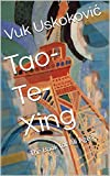 Tao-Te-Xing: The Book for All Ages