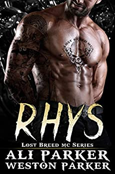 Rhys (The Lost Breed MC Book 7) by [Ali Parker, Weston Parker]
