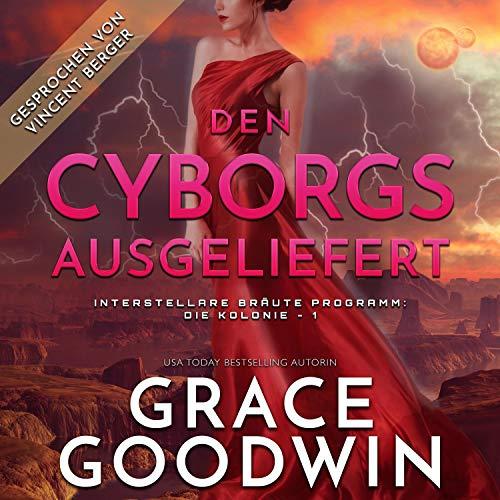 Den Cyborgs ausgeliefert Titelbild