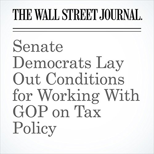 Senate Democrats Lay Out Conditions for Working With GOP on Tax Policy copertina