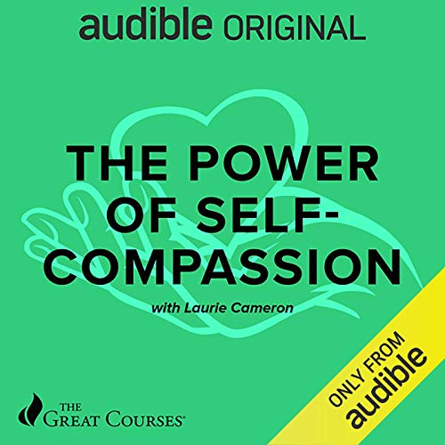 The Power of Self-Compassion audiobook cover art