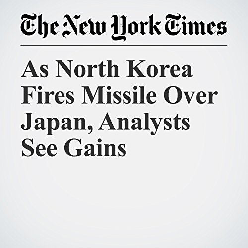 As North Korea Fires Missile Over Japan, Analysts See Gains copertina