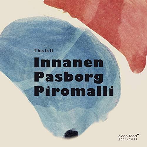 Mikko Innanen, Cedric Piromalli & Stefan Pasborg