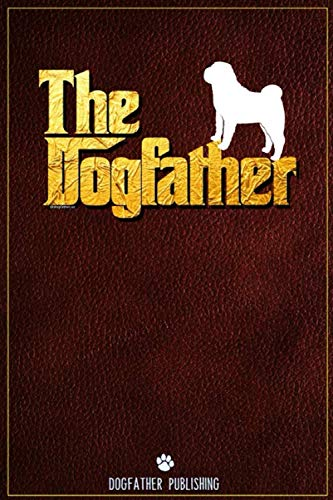 Dogfather: 100 Page Chinese Shar Pei Notebook ~ Journal (6x9)