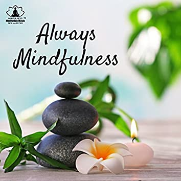 Always Mindfulness: Relaxation, Meditation & Spa, Divine Song