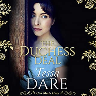The Duchess Deal                   By:                                                                                                                                 Tessa Dare                               Narrated by:                                                                                                                                 Mary Jane Wells                      Length: 7 hrs and 56 mins     49 ratings     Overall 4.6