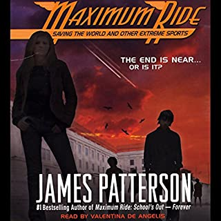 Maximum Ride     Saving the World and Other Extreme Sports              By:                                                                                                                                 James Patterson                               Narrated by:                                                                                                                                 Valentina De Angelis                      Length: 4 hrs and 17 mins     363 ratings     Overall 4.2