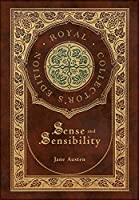 Sense and Sensibility (Royal Collector's Edition) (Case Laminate Hardcover with Jacket)
