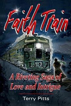 Perfect Paperback Faith Train - A Riveting Saga of Love an Intrigue Book