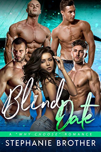 Blind Date: A Why Choose Romance (friends and family)