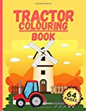 Tractor Colouring Book: Great Coloring Tractors For...