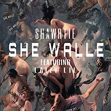 She Walle (feat. Laizy Lil)