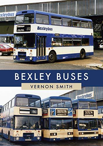 Bexley Buses (English Edition)