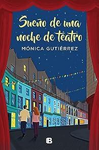 Sueño de una noche de teatro par Mónica Gutiérrez