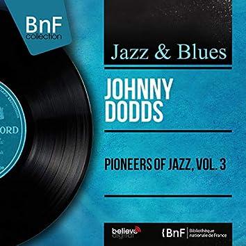 Pioneers of Jazz, Vol. 3 (Mono Version)