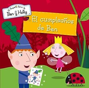 El cumpleaños de Ben (El pequeño reino de Ben y Holly. Primeras lecturas)