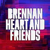 Brennan: Brennan Heart & Friends (Audio CD)