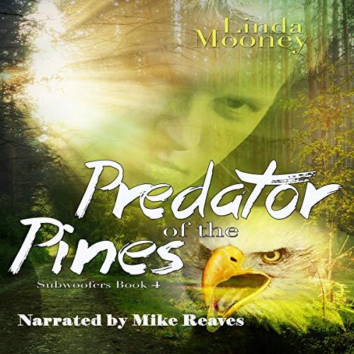 Predator of the Pines audiobook cover art