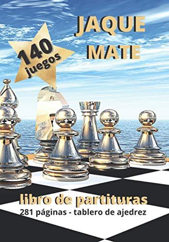 Libro De Partituras : JAQUE MATE: Entusiastas del juego de ajedrez / Hojas de puntaje para ser llenadas en 80 movimientos con el tablero de ajedrez / 140 juegos / Formato de viaje 17,78X25,4cm