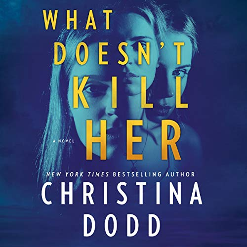 What Doesn't Kill Her audiobook cover art