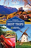 Lonely Planet Germany, Austria & Switzerland's Best Trips (Trips Country)
