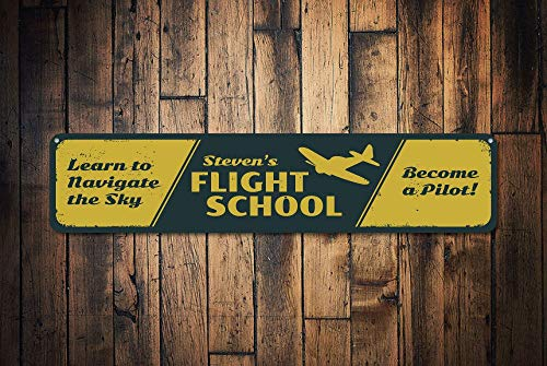 Flight School Sign, Personalised Airplane Learn To Navigate The Sky Become A Pilot Name Sign, Aviation Decor - Quality Aluminum Flight Signs, Metal Signs Tin Plaque Wall Art Poster 18