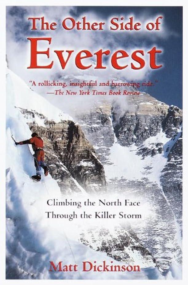 ニンニク心のこもったドメインThe Other Side of Everest: Climbing the North Face Through the Killer Storm (English Edition)