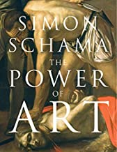 By Simon Schama - The Power of Art