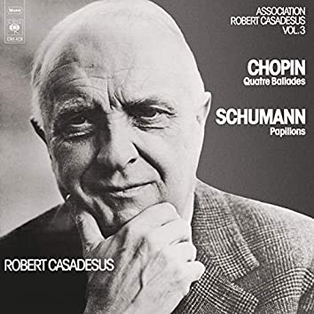 Chopin: Ballades 1-4 - Schumann: Papillons