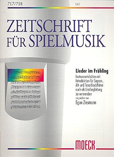 Lieder im Frühling: Frühlingslieder für 3 Blockflöten (SAT)