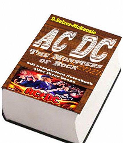ACDC – mit kompletten Notenbuch aller ihrer Songs: ACDC – mit kompletten Notenbuch aller ihrer Songs (German Edition)
