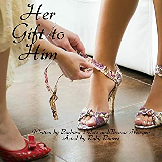 Her Gift to Him: An LGBT, First Time, Feminization, New Adult, Transgender Romance audiobook cover art
