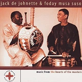 Music From the Hearts of the Masters by Jack Dejohnette & Foday Musa Suso