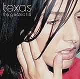 Texas - Greatest Hits