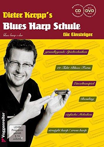 Blues Harp Schule m. CD und DVD - Mundharmonika spielen für Einsteiger / grundlegende Spieltechniken / von einfachen Melodien über erdigen Blues bis ... / Bending / einfache Melodien /