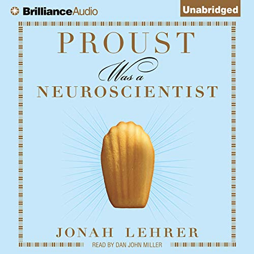 Proust Was a Neuroscientist audiobook cover art