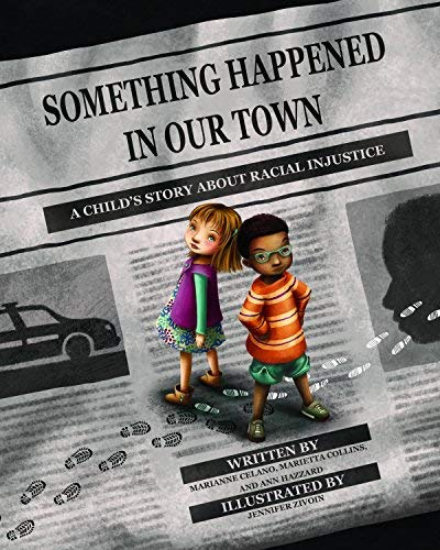 Something Happened in Our Town: A Child's Story About Racial Injustice (English Edition)