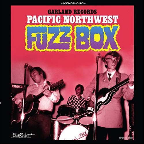 Pacific Northwest Fuzz Box,Garland Records