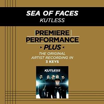 Premiere Performance Plus: Sea Of Faces