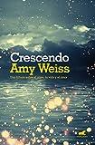 Crescendo: Una fábula sobre el alma, la vida y el amor (Millenium)