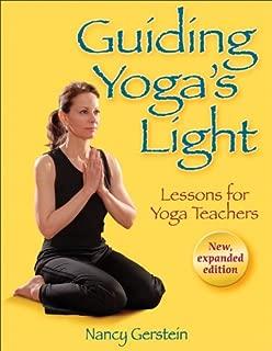 Guiding Yoga's Light: Lessons for Yoga Teachers