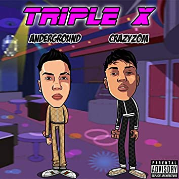Triple X (feat. Crazyzom)