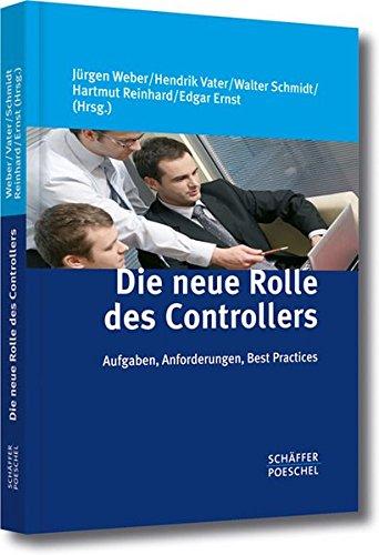 Die neue Rolle des Controllers: Aufgaben, Anforderungen, Best Practices