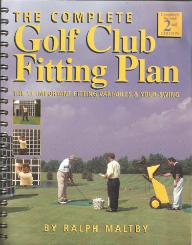 The Complete Golf Club Fitting Plan: The 11 Important Fitting Variables & Your Swing