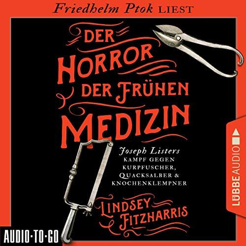 Der Horror der frühen Medizin Titelbild